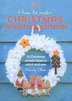 Christmas Wreaths & Garlands by Mandy Shaw