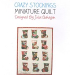 Crazy Stockings Miniature Quilt from Julia Gahagan