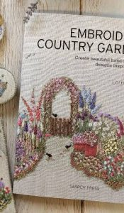 BOOK OF THE MONTH: Embroidered Country Gardens by Lorna Bateman