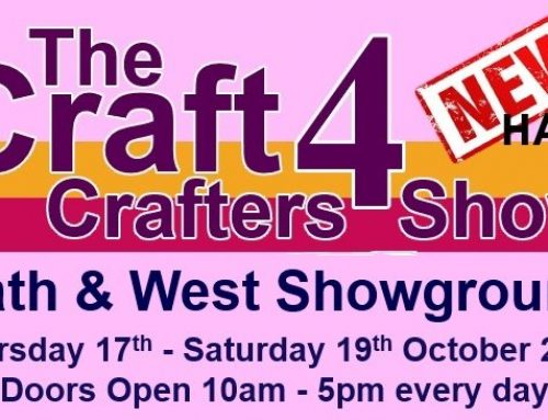 The Craft 4 Crafters Show, Shepton Mallet, Somerset