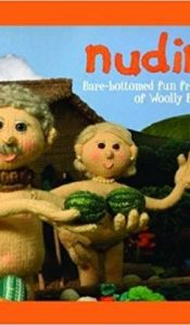 BOOK of the MONTH Dec 19: NUDINITS: Bare-bottomed fun from the village of Woolly Bush.
