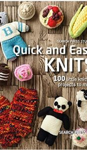 BOOK of the MONTH Dec 20: Quick and Easy Knits 100 little knitting projects to make by Search Press Studio